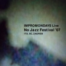 IMPROMONDAYS @ NO JAZZ FESTIVAL